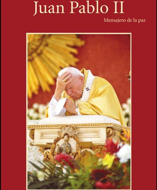 Juan Pablo II, Mensajero de La Paz
